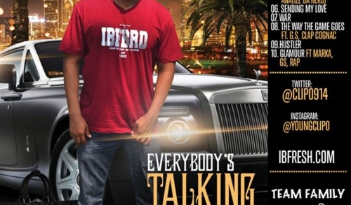 Clip – Everybody's Talking Vol.2 ( Hosted By Dj Fiyaa)