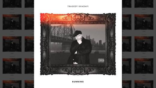 "Tragedy Khadafi – ""Running"""