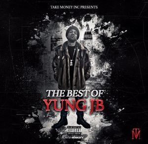 Yung Jb – The Best Of Yung JB #Mixtape