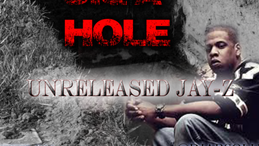 "JAY Z – ""DIG A HOLE"" **UNRELEASED**"