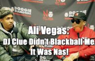 Ali Vegas: DJ Clue Didn't Blackball Me, It Was Nas! (Nas Was Threatened By Me) @iamalivegas @DoggieDiamonds