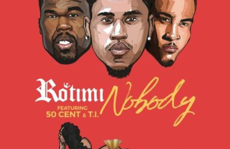 Rotimi ft. 50 Cent & T.I. – Nobody @Rotimi @50cent @tip