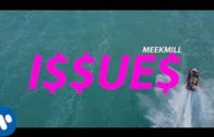 Meek Mill – Issues (Official Video) @Meekmill