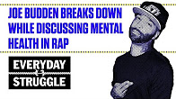 Joe Budden Breaks Down While Discussing Mental Health in Rap | Everyday Struggle