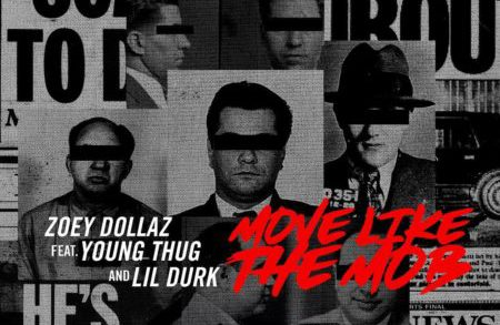 Zoey Dollaz x Young Thug x Lil Durk – Move Like The Mob