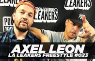 Axel Leon Freestyle With The LA Leakers | #Freestyle023 @ImAxelLeon