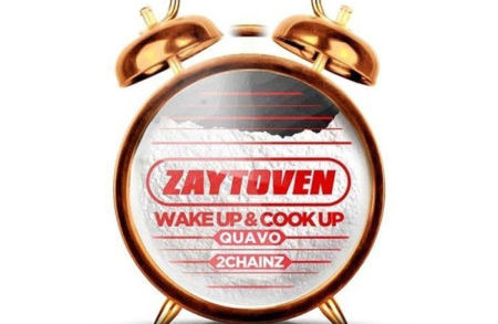 Zaytoven x Quavo x 2 Chainz – Wake Up & Cook Up